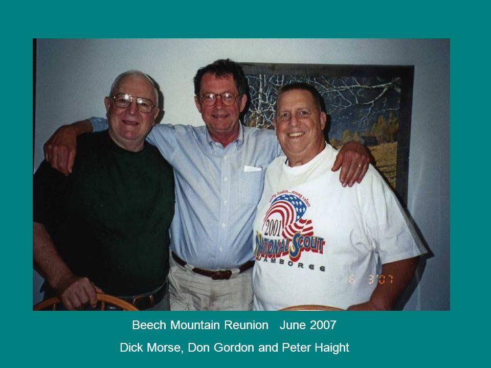 Beech Mountain Reunion June 2007 Dick Morse, Don Gordon and Peter Haight
