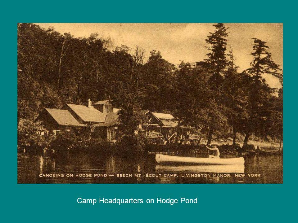 Camp Headquarters on Hodge Pond