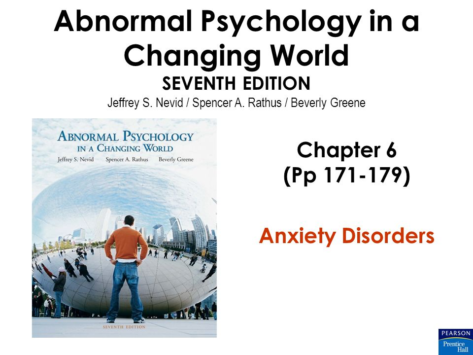 Abnormal Psychology in a Changing World SEVENTH EDITION Jeffrey S.