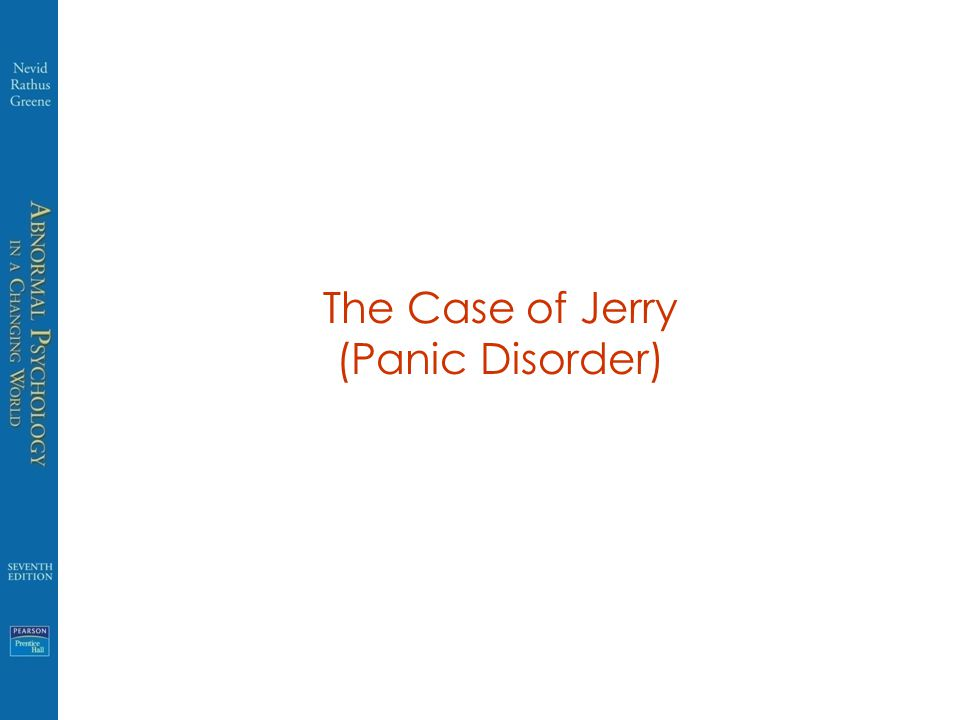 The Case of Jerry (Panic Disorder)
