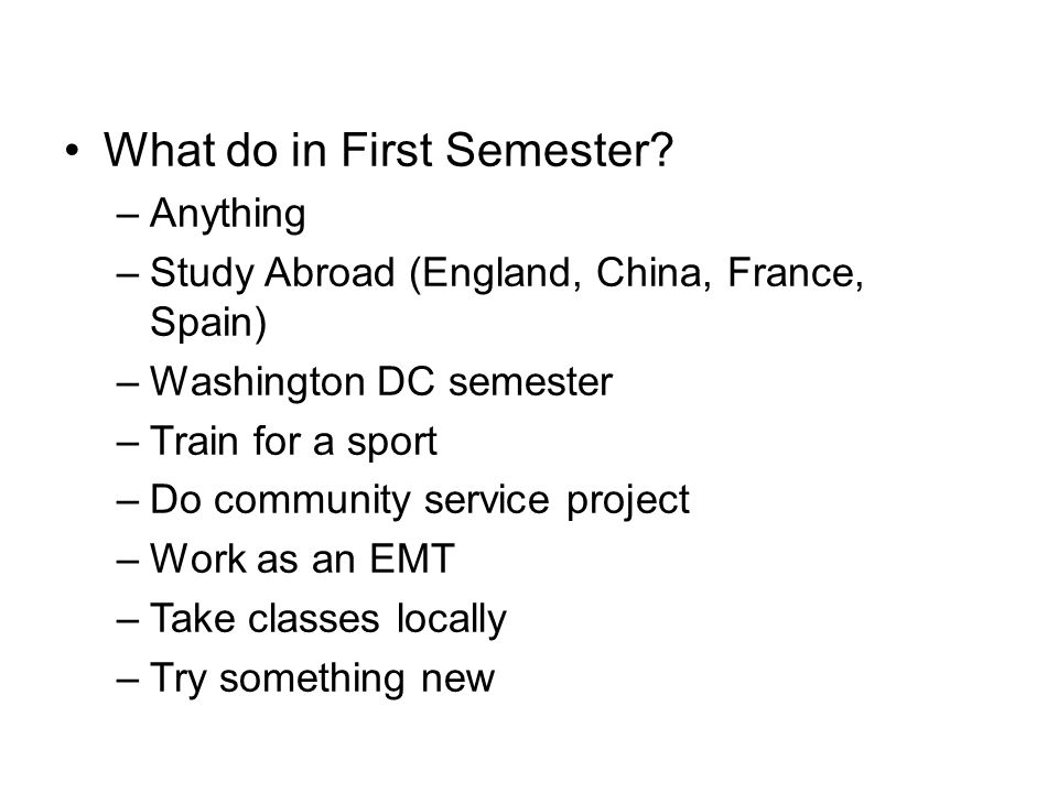 Mid-Year Program What do in First Semester.