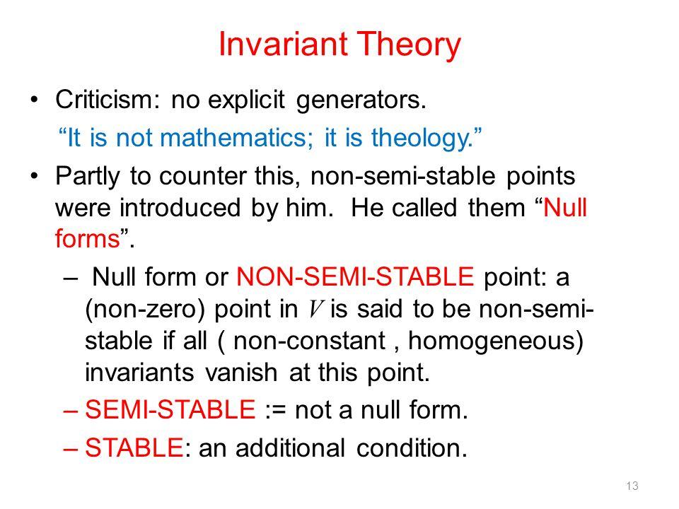 Invariant Theory Criticism: no explicit generators.