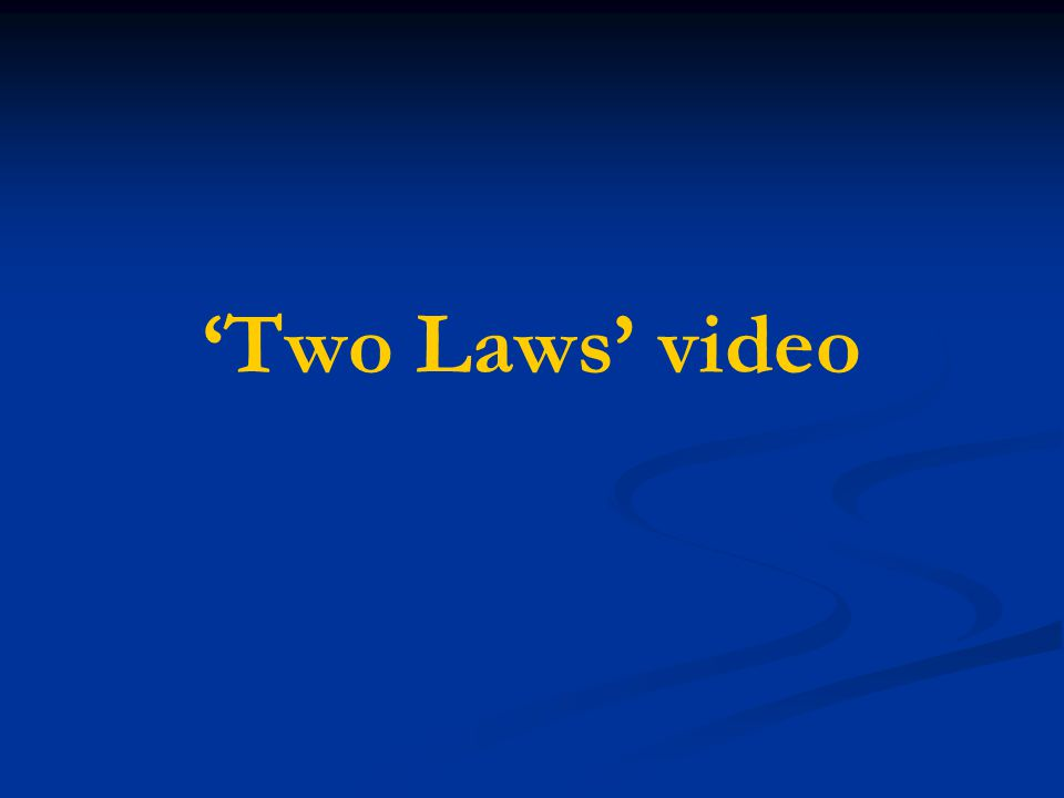 'Two Laws' video
