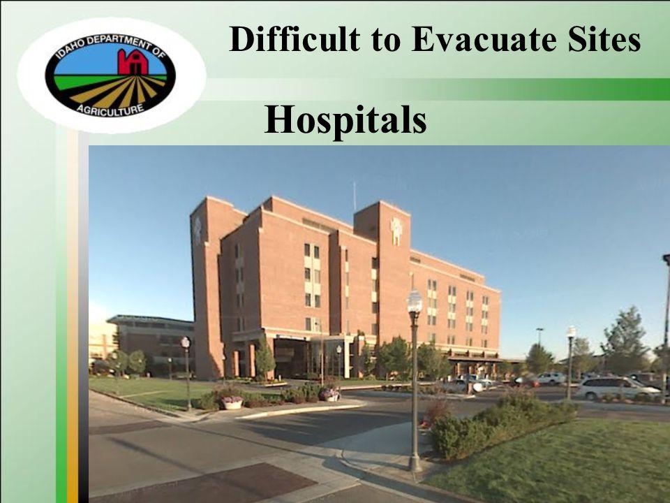 Difficult to Evacuate Sites Hospitals