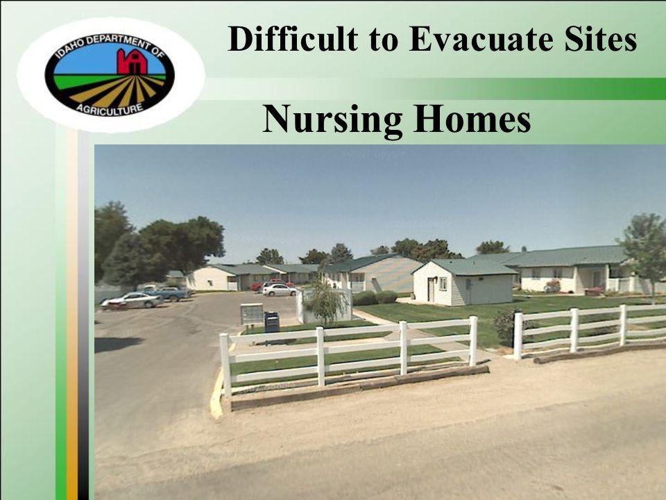 Difficult to Evacuate Sites Nursing Homes