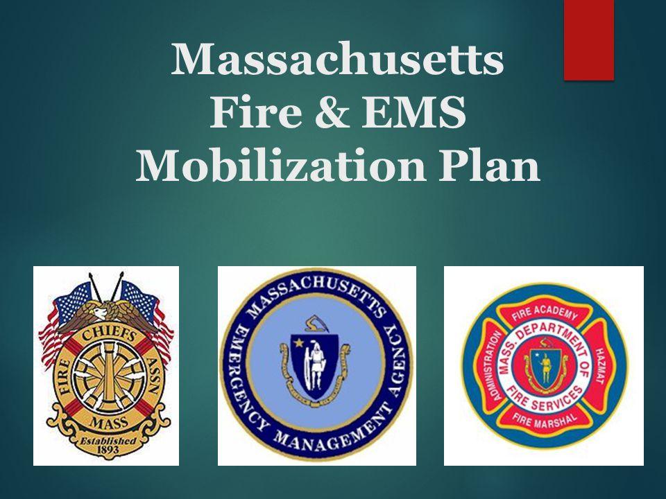Massachusetts Fire & EMS Mobilization Plan
