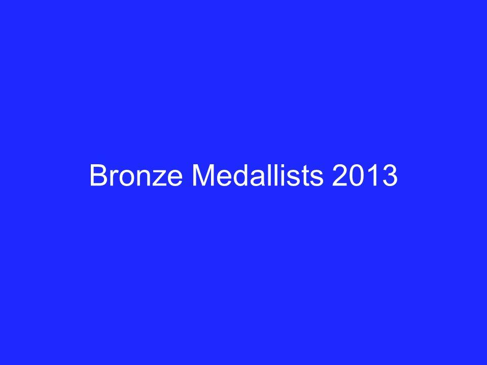 Bronze Medallists 2013
