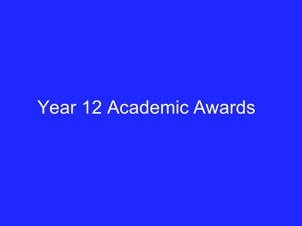 Year 12 Academic Awards