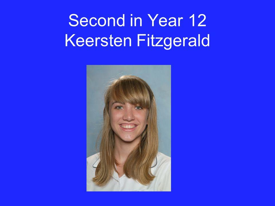 Second in Year 12 Keersten Fitzgerald