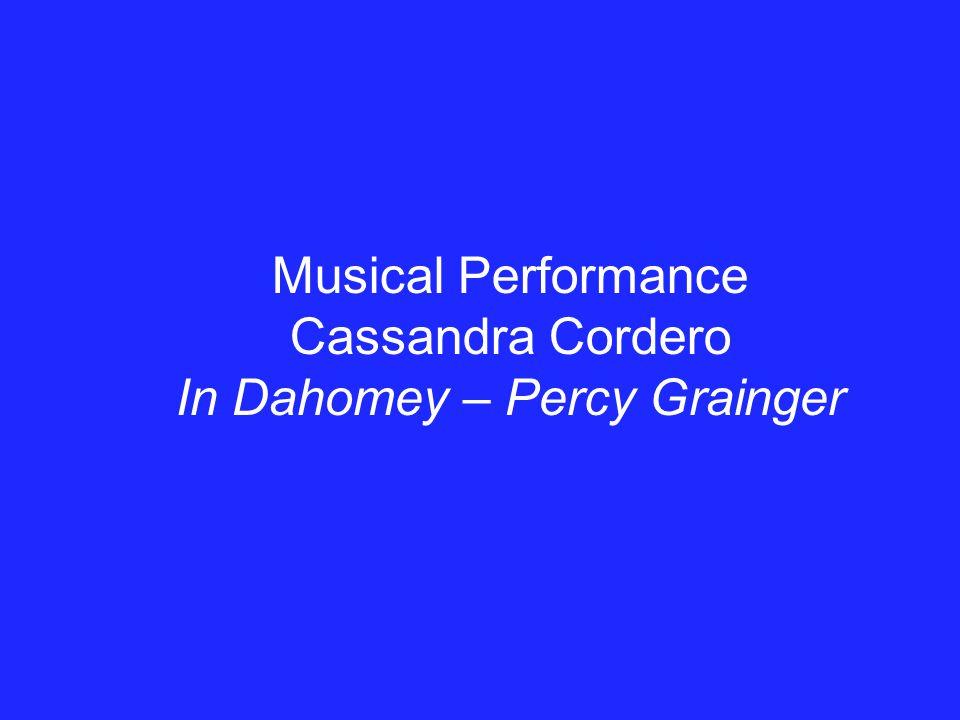 Musical Performance Cassandra Cordero In Dahomey – Percy Grainger