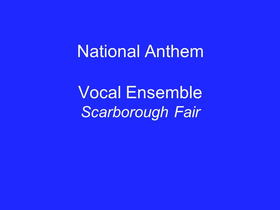 National Anthem Vocal Ensemble Scarborough Fair
