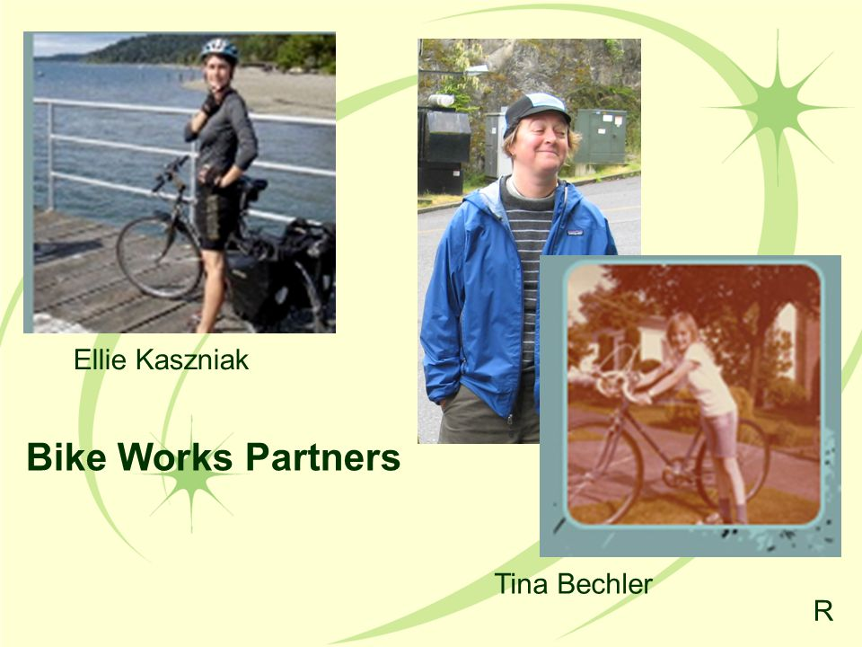 Bike Works Partners Tina Bechler R Ellie Kaszniak