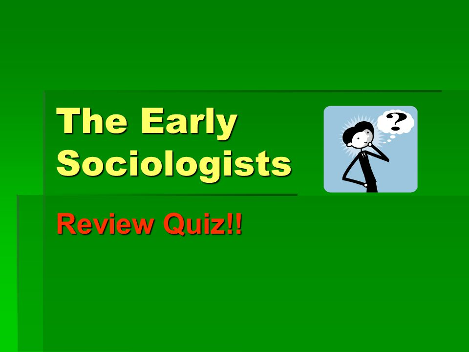 Q26:  Described forces for order and stability in society as social statics