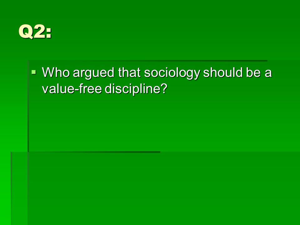 A:  Max Weber