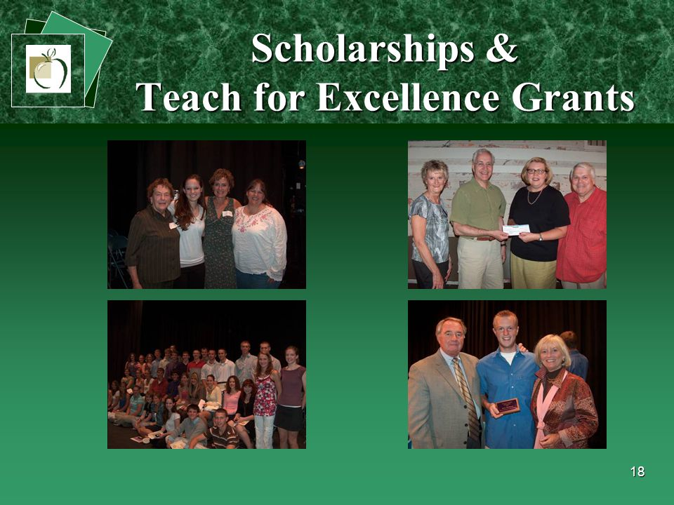 18 Scholarships & Teach for Excellence Grants