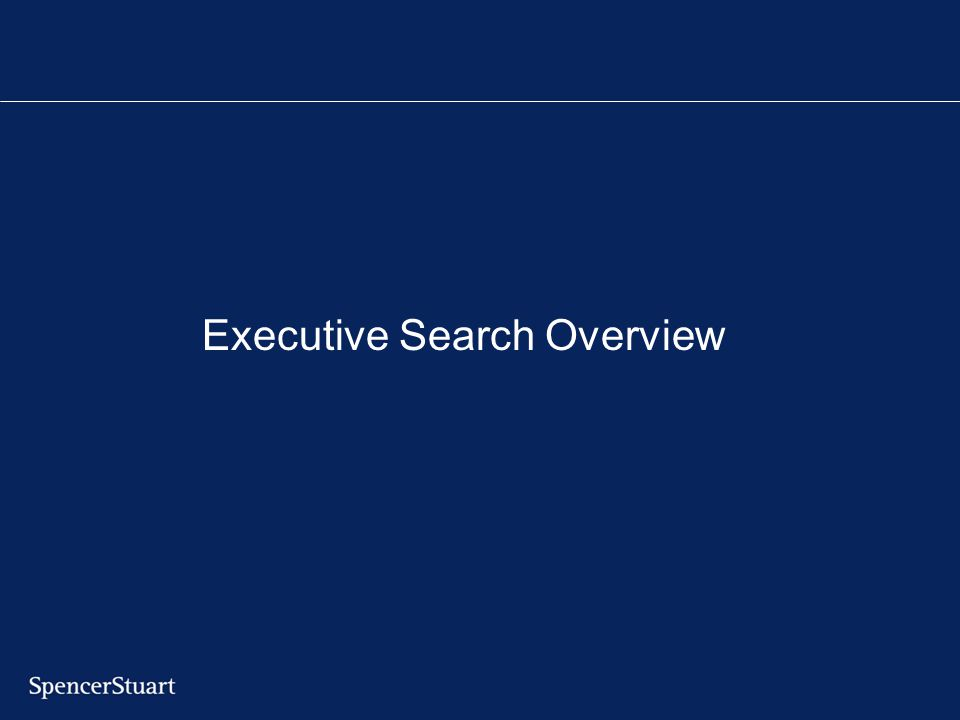 Executive Search Overview