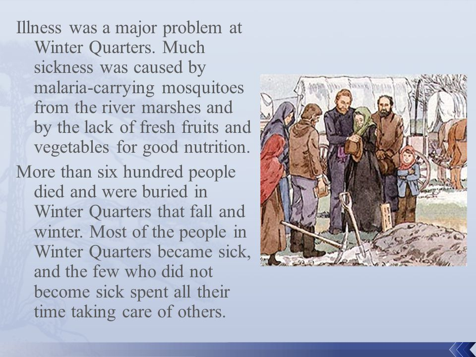 Illness was a major problem at Winter Quarters.