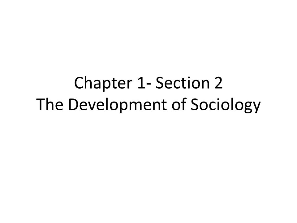 Why did the field of Sociology develop.