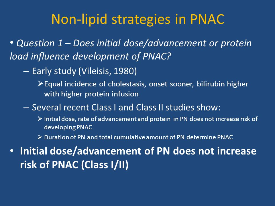 Non-lipid strategies in PNAC Question 1 – Does initial dose/advancement or protein load influence development of PNAC? – Early study (Vileisis, 1980)