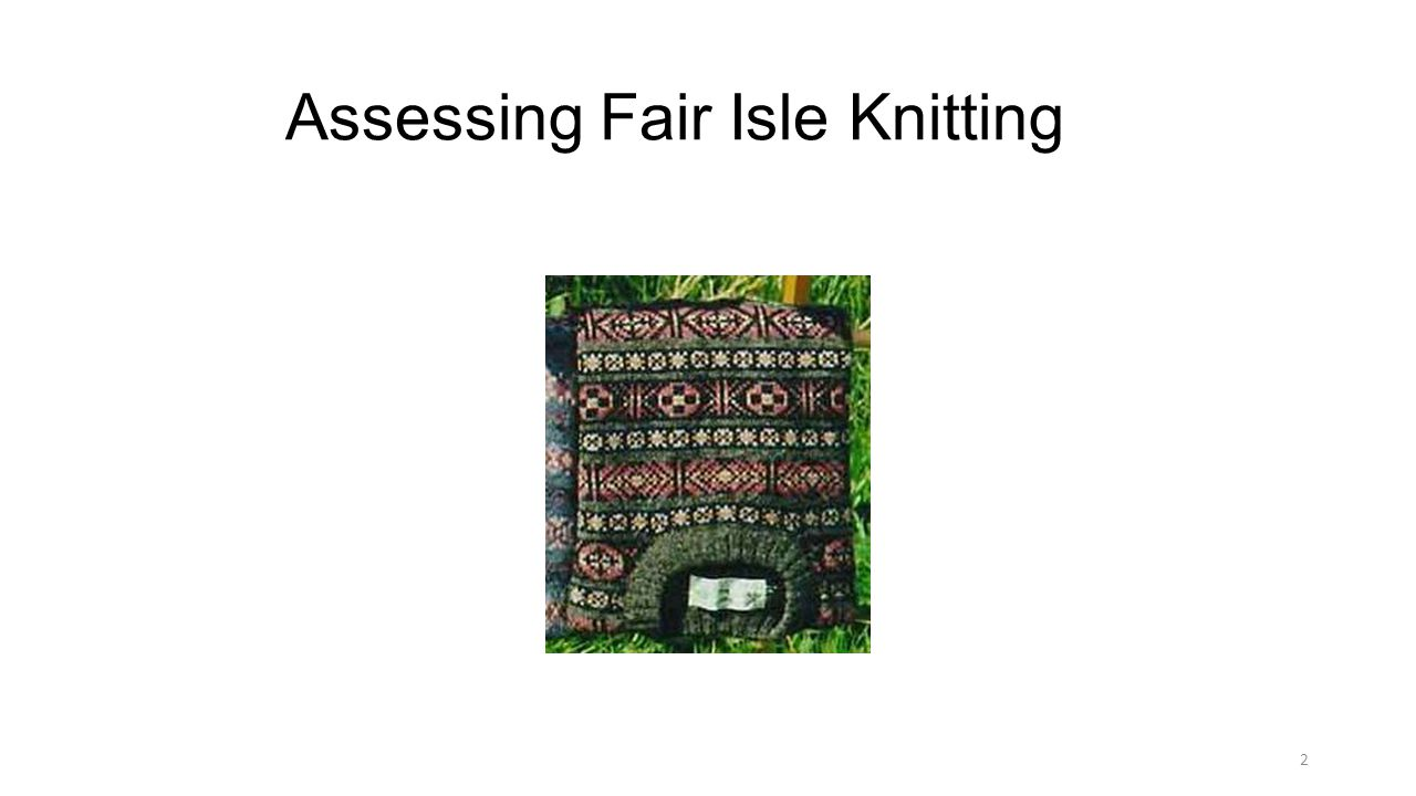 Assessing Fair Isle Knitting 2