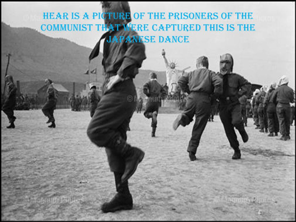 Hear is a picture of the prisoners of the communist that were captured this is the Japanese dance