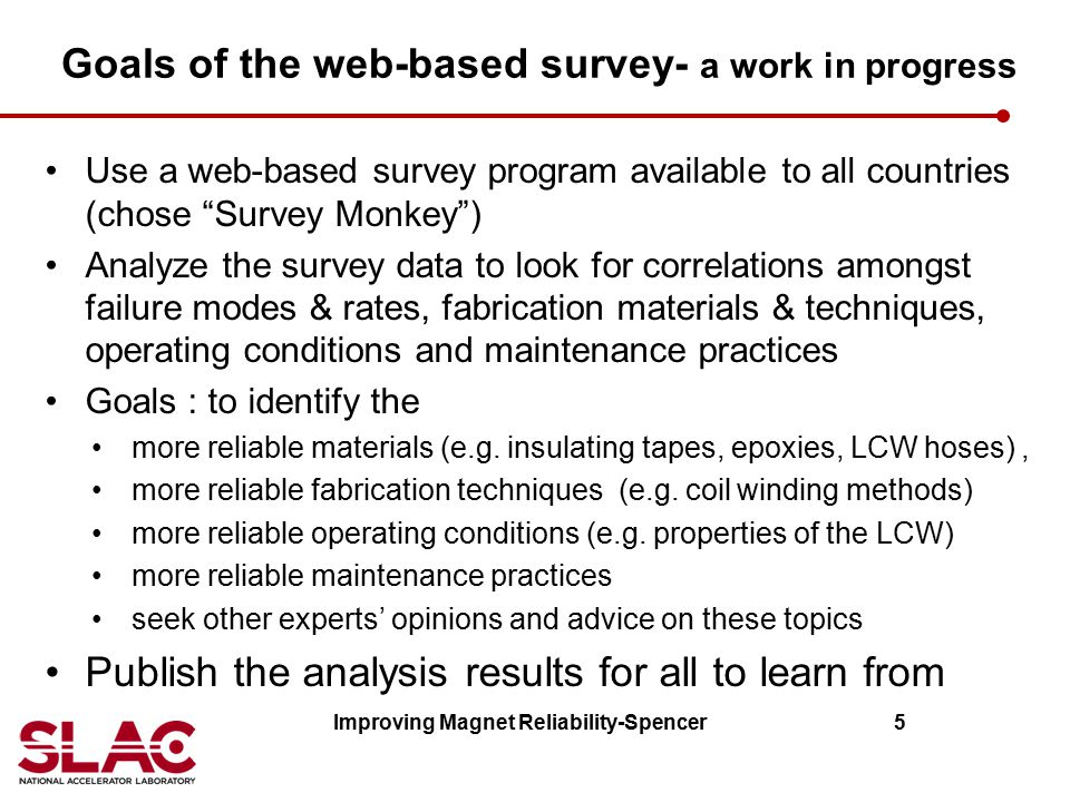 """Goals of the web-based survey- a work in progress Use a web-based survey program available to all countries (chose """"Survey Monkey"""") Analyze the survey"""