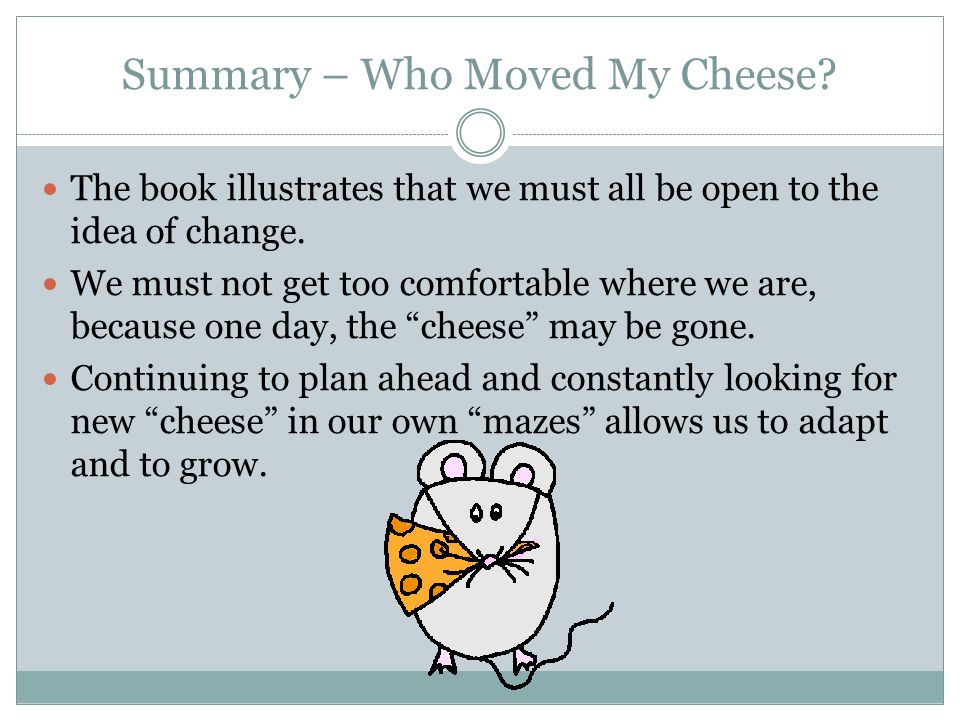who moved my cheese essay help