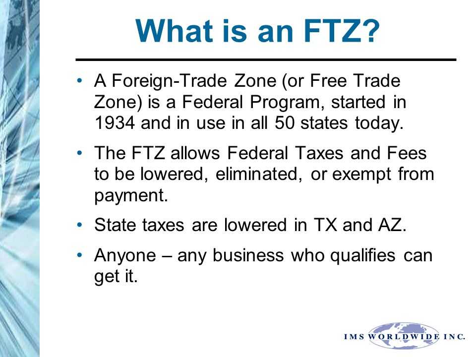 CONCLUSIONS.FTZ's Cut Costs by lowering Parts/Component's Costs.