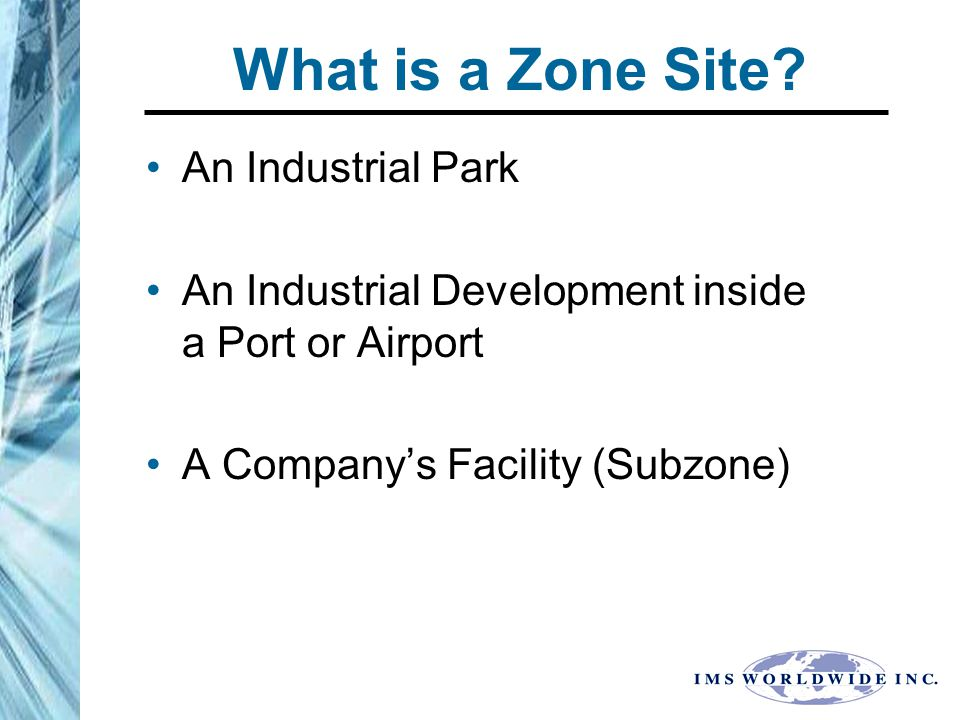 Pre-Foreign-Trade Zone Foreign-Trade Zone Shipments into Site Shipments into commerce with weekly entry.