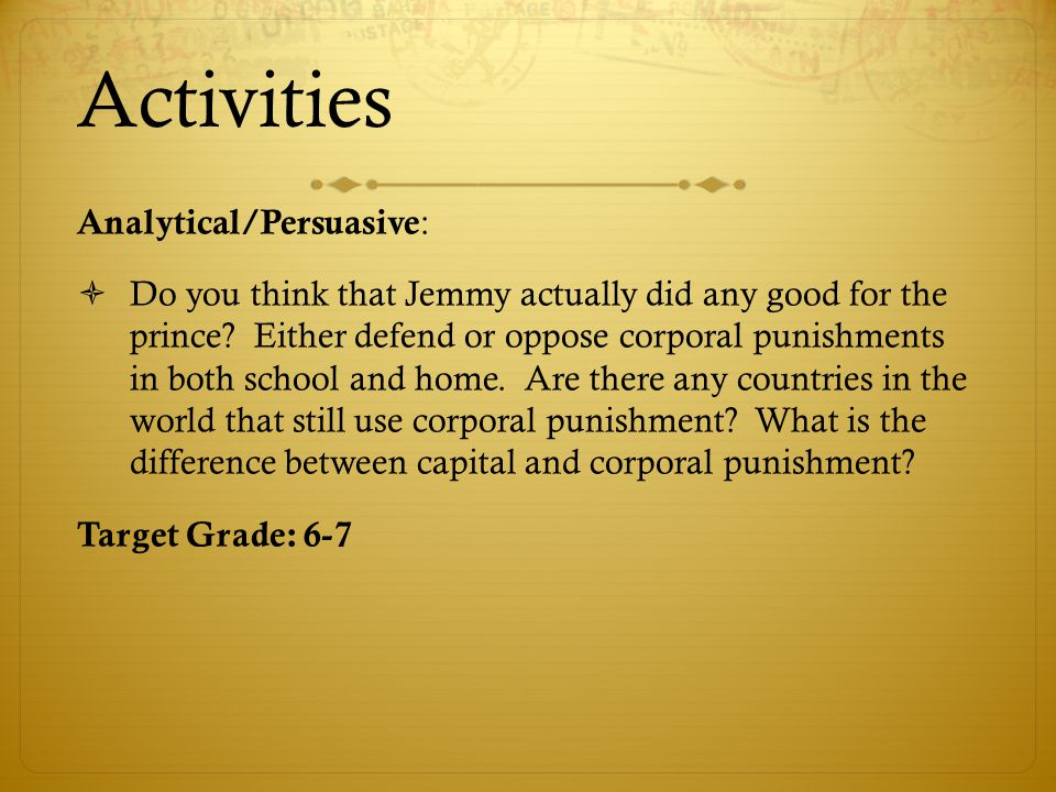 Activities Analytical/Persuasive :  Do you think that Jemmy actually did any good for the prince.