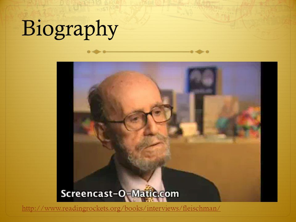 Biography  As a children s book author, Sid Fleischman felt a special obligation to his readers.