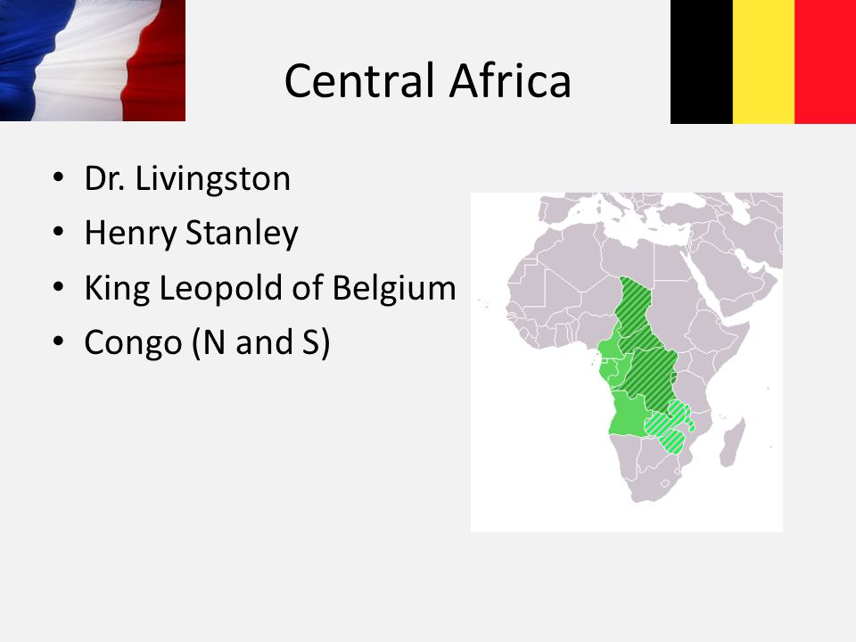 Central Africa Dr. Livingston Henry Stanley King Leopold of Belgium Congo (N and S)
