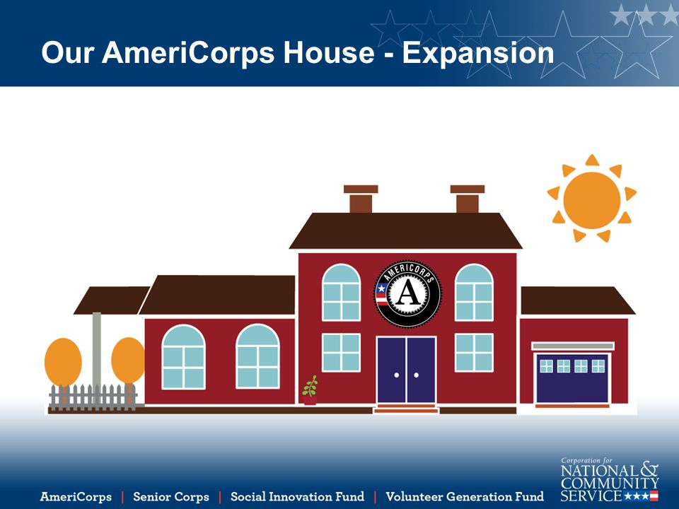 Our AmeriCorps House - Expansion