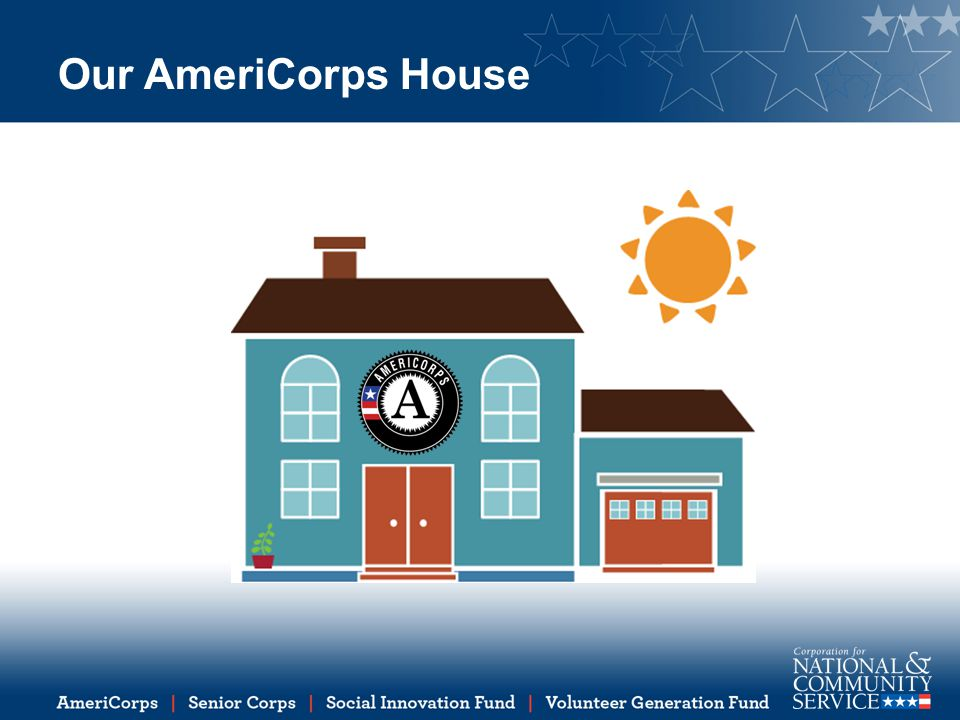 Our AmeriCorps House