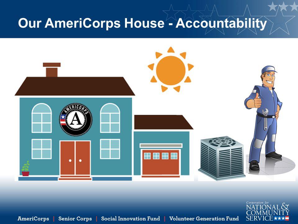 Our AmeriCorps House - Accountability
