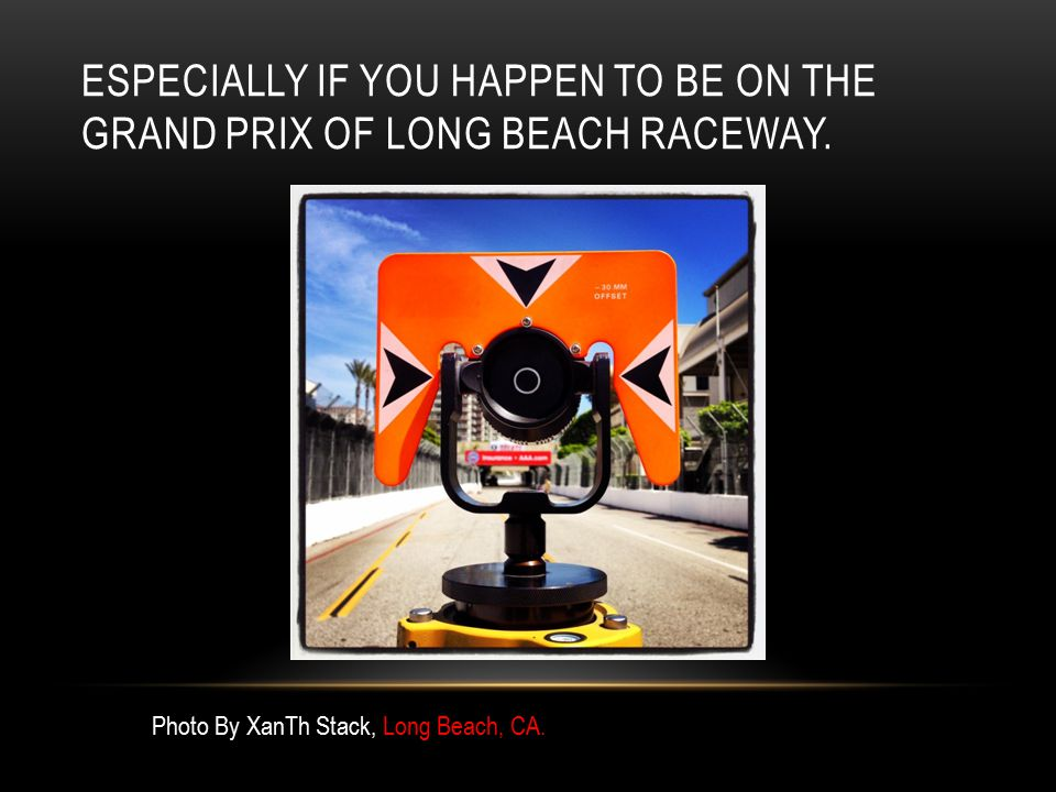ESPECIALLY IF YOU HAPPEN TO BE ON THE GRAND PRIX OF LONG BEACH RACEWAY. Photo By XanTh Stack, Long Beach, CA.