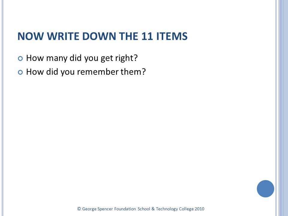 HOW MANY........Telephone numbers can you remember – write them down...