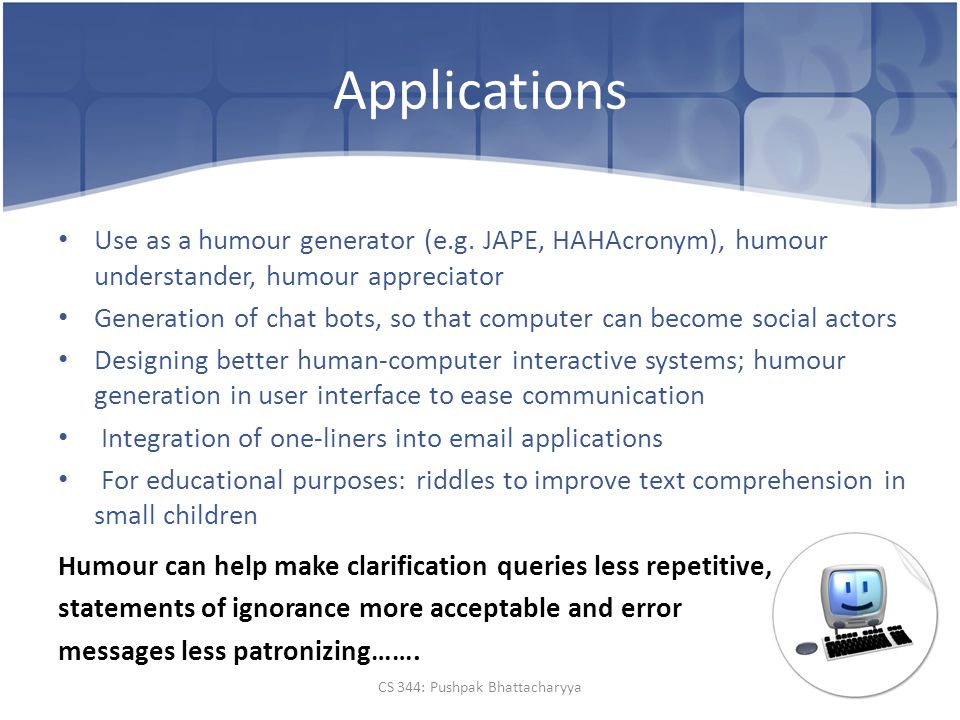 Applications Use as a humour generator (e.g.