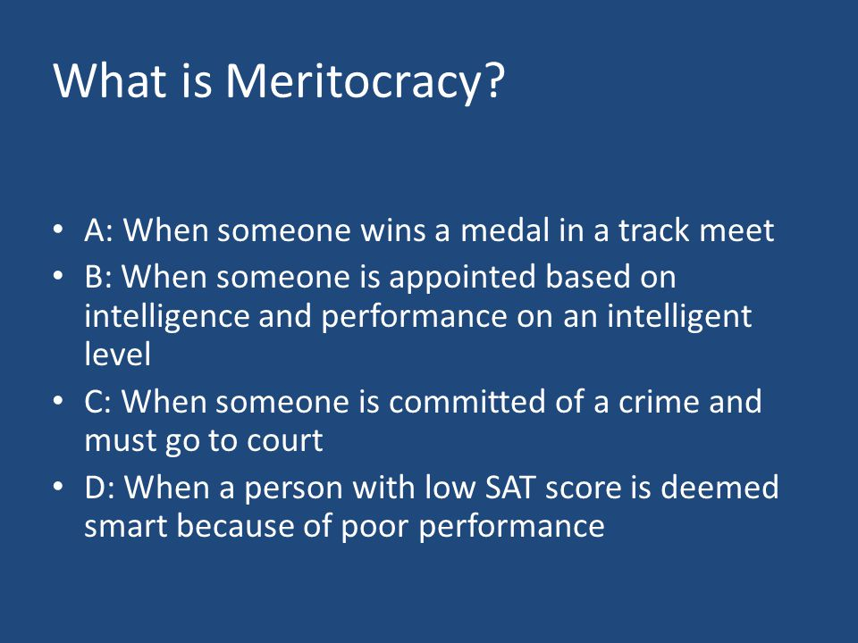 What is Meritocracy.
