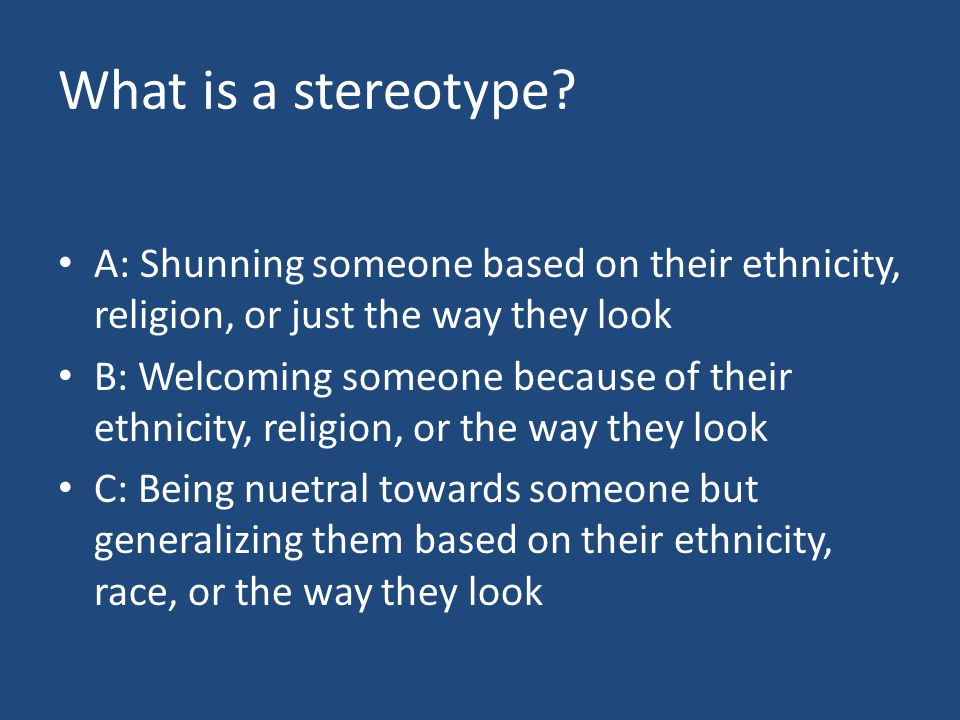 What is a stereotype.