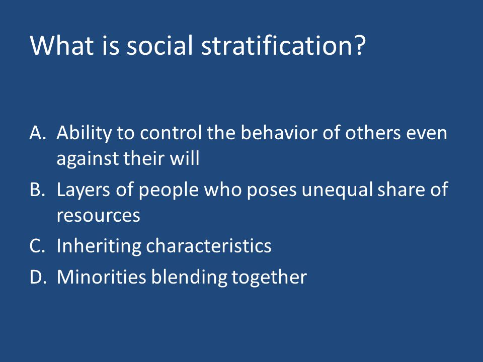 What is social stratification.