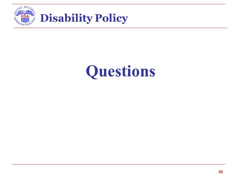 Disability Policy Questions 30
