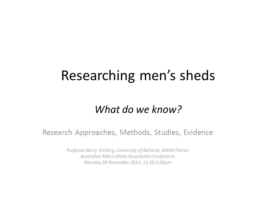 Researching men's sheds What do we know.