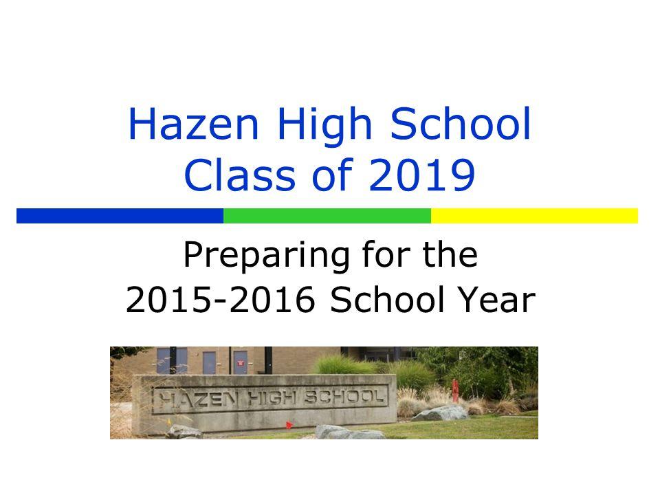 Hazen High School Class of 2019 Preparing for the 2015-2016 School Year