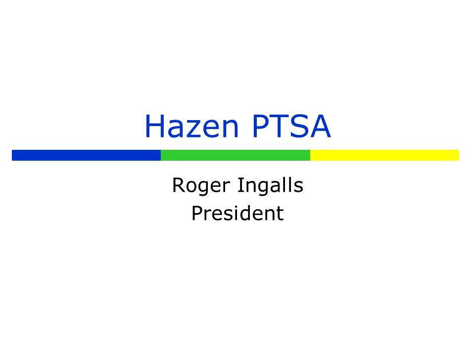 Hazen PTSA Roger Ingalls President