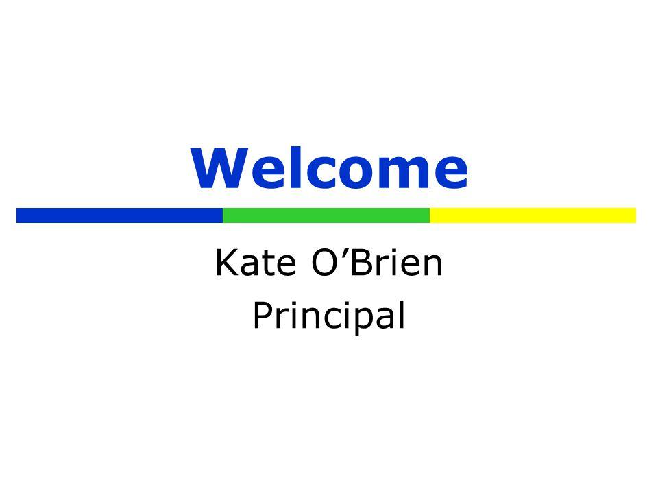 Welcome Kate O'Brien Principal