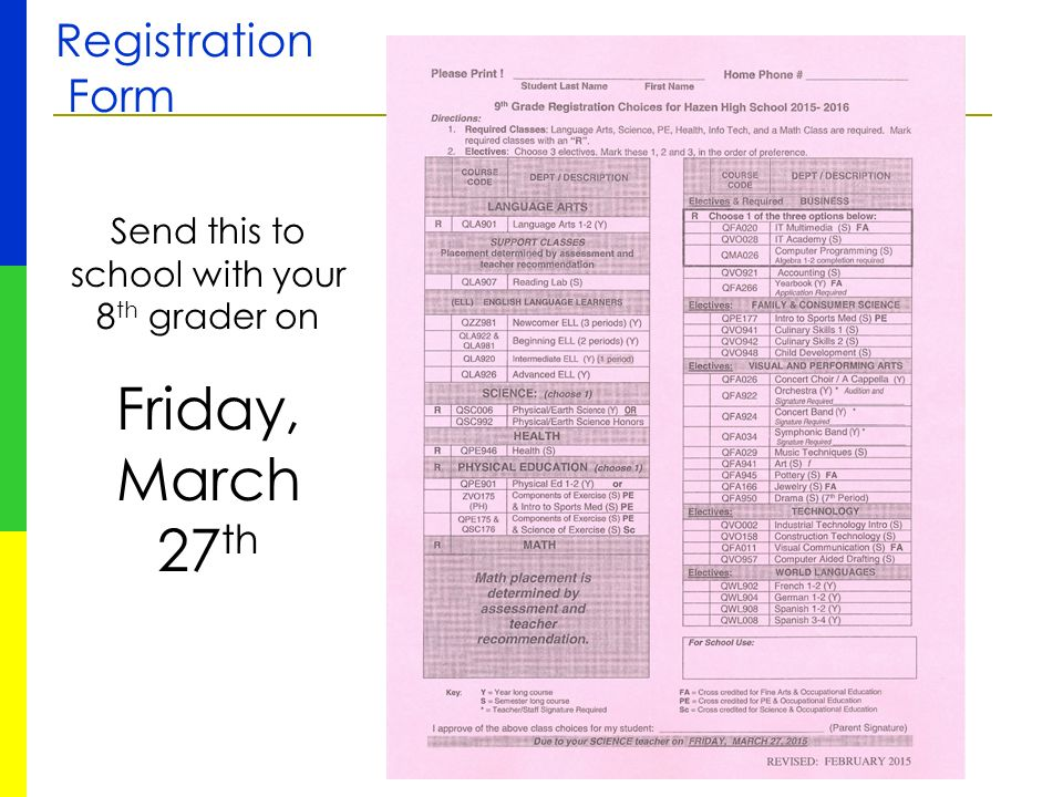 Registration Form Send this to school with your 8 th grader on Friday, March 27 th