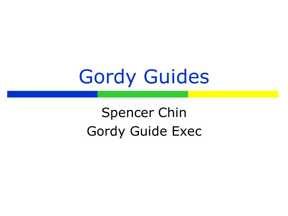 Gordy's Guides  Facilitate Freshman Orientation Day/First day of school  Welcome Freshmen to high school and encourage their school involvement  Connect Freshmen with Junior and Senior mentors through year- long activities  Provide transitional support and advice throughout the year  Plan and conduct academic celebrations
