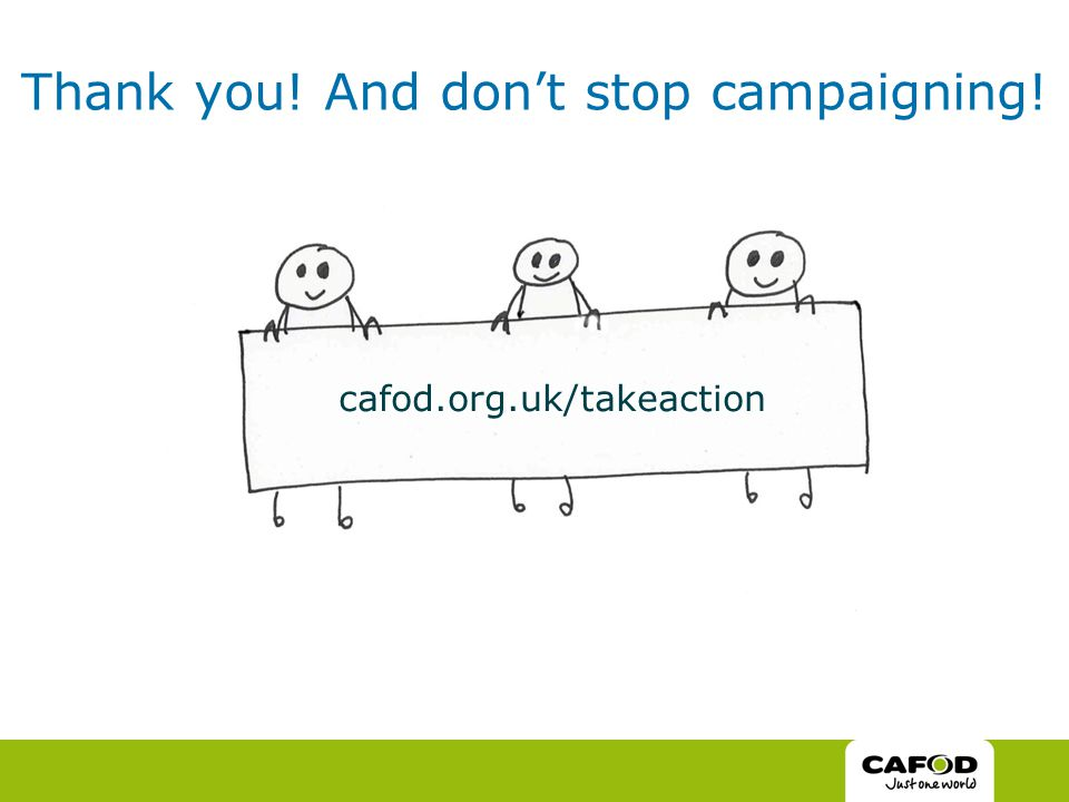 Thank you! And don't stop campaigning! cafod.org.uk/takeaction