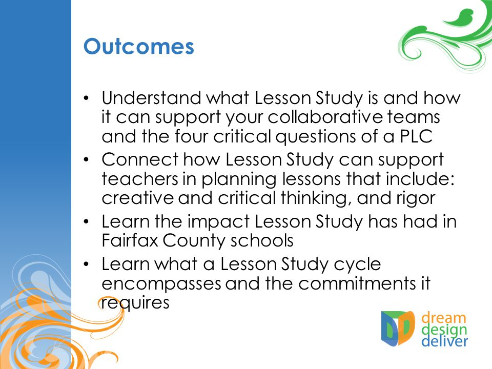 Day 2 Summarize the lesson Review and Prepare for Data Collection Observe the lesson Analyze Data and Debrief Lesson Study Cycle